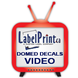 click here for custom domed decal printing video